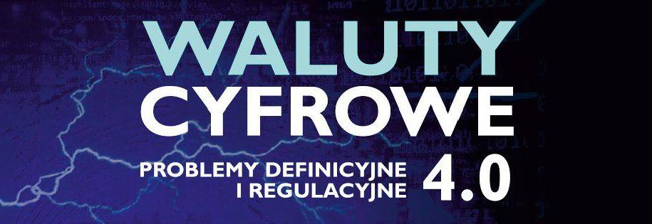 konferencja waluty cyfrowe 4.0 - akademia Leona Koźmińskiego