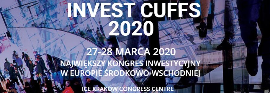 kongres inwestycyjny invest cuffs 2020 w krakowskim Centrum Kongresowym ICE