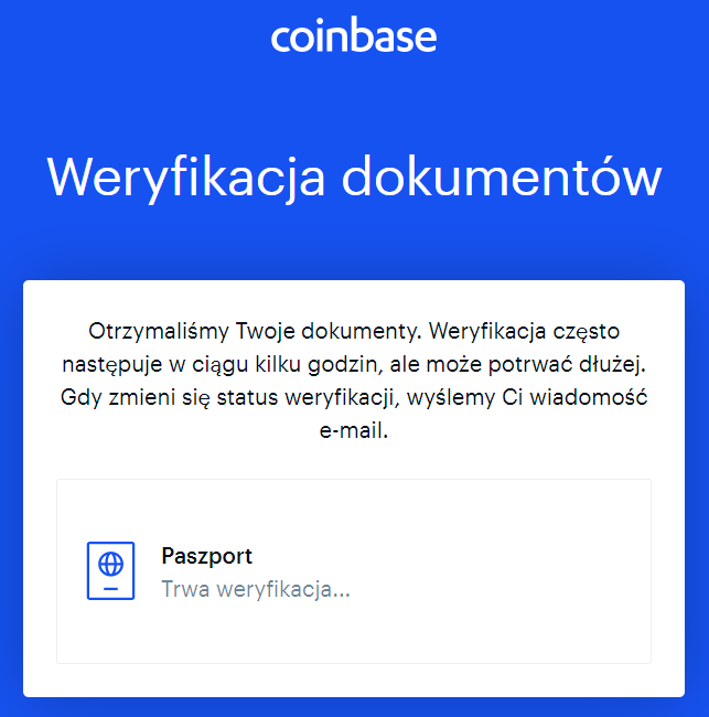 czekaj aż coinbase zweryfikuje twój dokument tożsamości