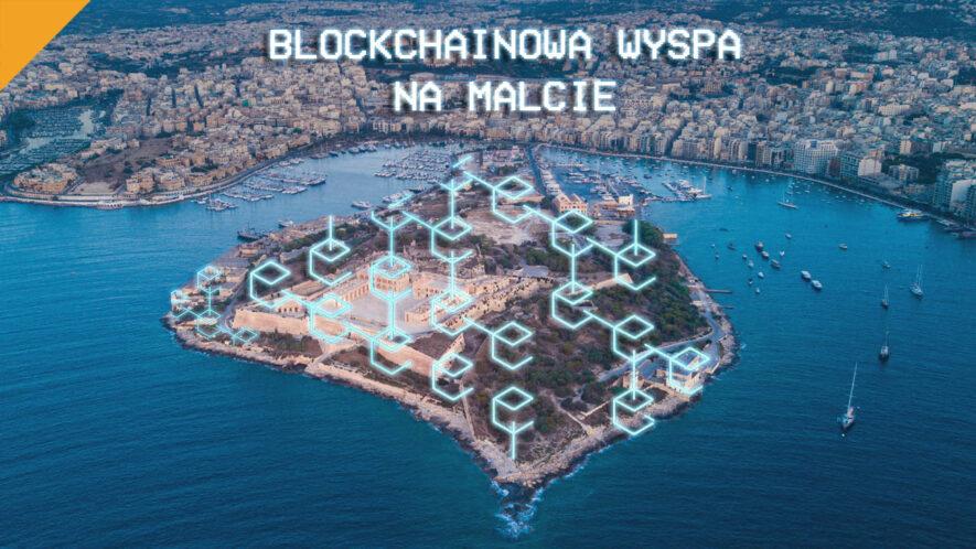 Blockchainowa wyspa na malcie i ich problemy z bankami