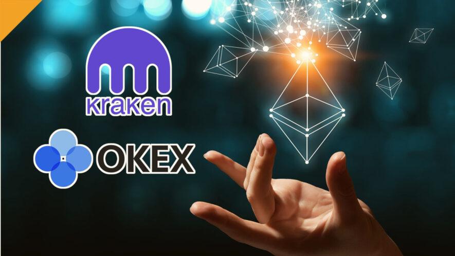Staking Ethereum przez giełdy Kraken i OKEx