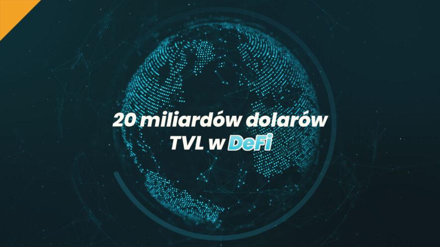 20 miliardów dolarów w DeFi