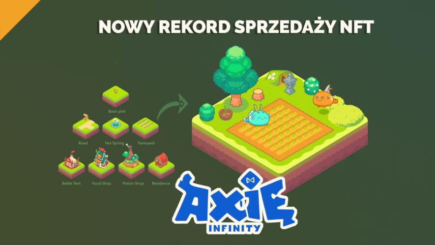Axie Infinity osiąga nowy rekord sprzedaży NFT za 1.5 mln USD