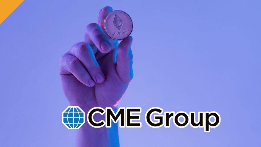 Chicago Mercantile Exchange (CME) uruchomiło kontrakty futures na ether (ETH)