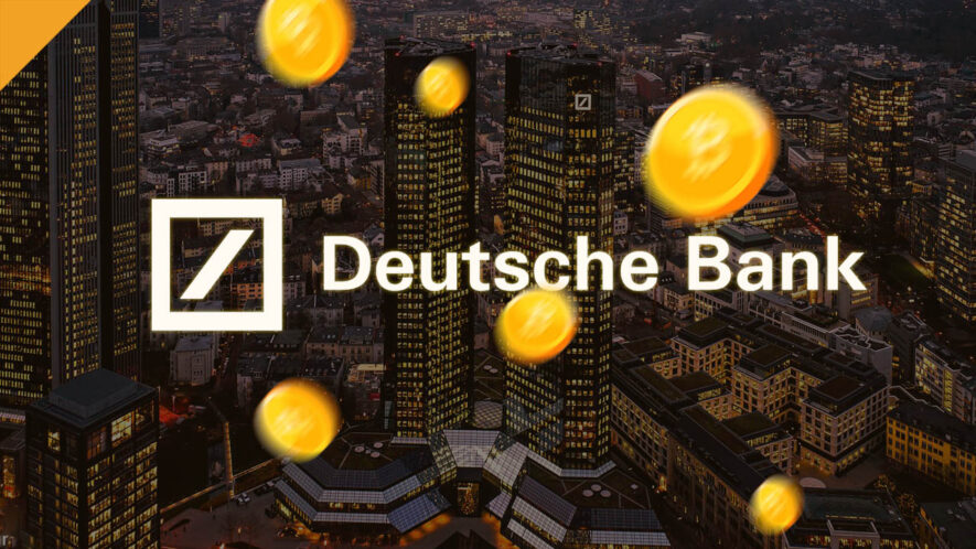 Deutsche Bank planuje rozpocząć oferowanie przechowywania kryptowalut wraz z innymi usługami kryptograficznymi