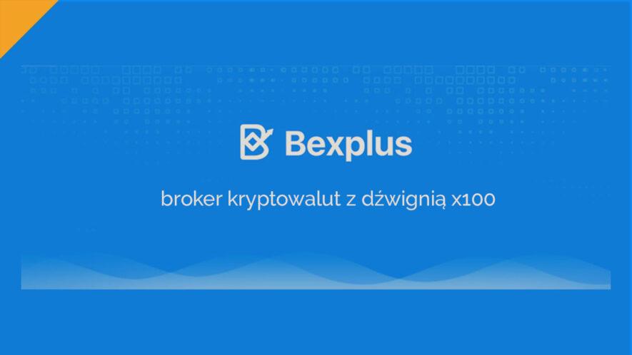 Bexplus, czyli broker kryptowalut z dźwignią x100