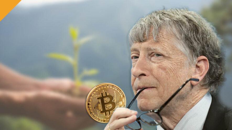 Bill Gates postrzega Bitcoin jako problem klimatyczny