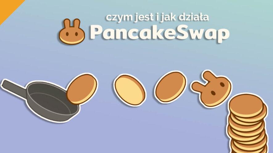 Czym jest i jak działa Pancake Swap