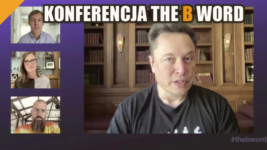 konferencja The B Word z Elonem Muskiem i Jackiem Dorseyem