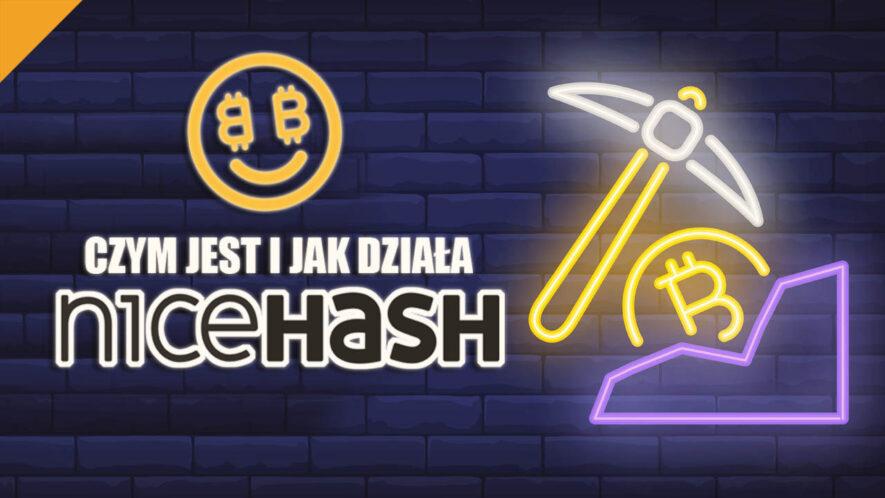 Czym jest i jak działa NiceHash?