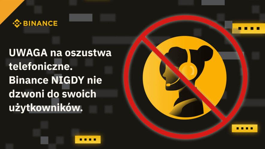 Binance: Uważaj na oszustwa telefoniczne w Polsce [Co zrobić, gdy zostałeś ofiarą oszustwa?]